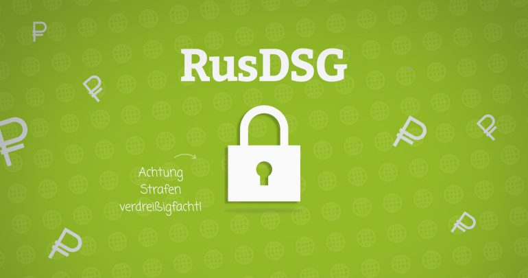 RusDSG verrdreißigfacht Strafen