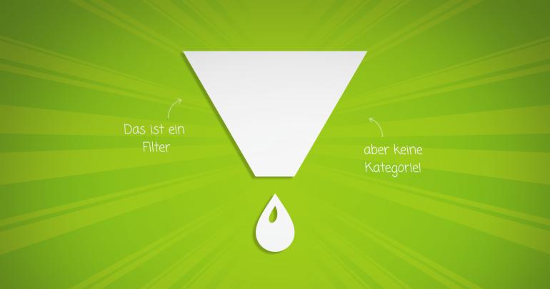 Kategorien und Filter im Webshop: So macht man's richtig!