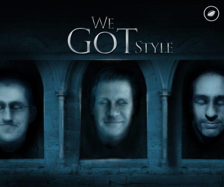 We GoT Style