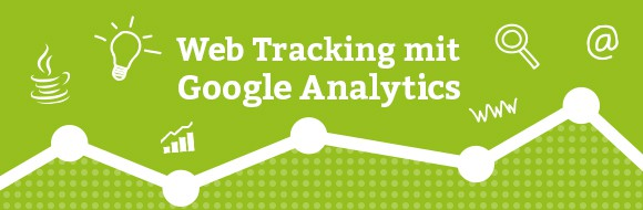 Web Tracking mit Google Analytics