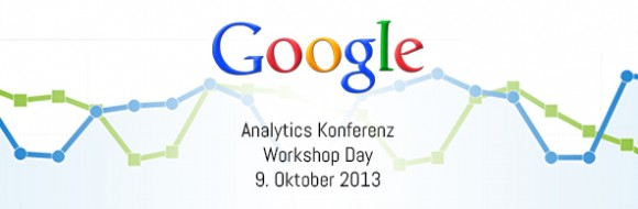 Google Analytics Konferenz 2013 - Workshop Day
